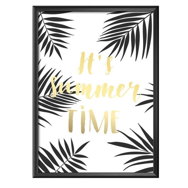 "Plakat z napisem ""It's summer time"""