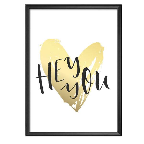Plakat z napisem Hey You serce