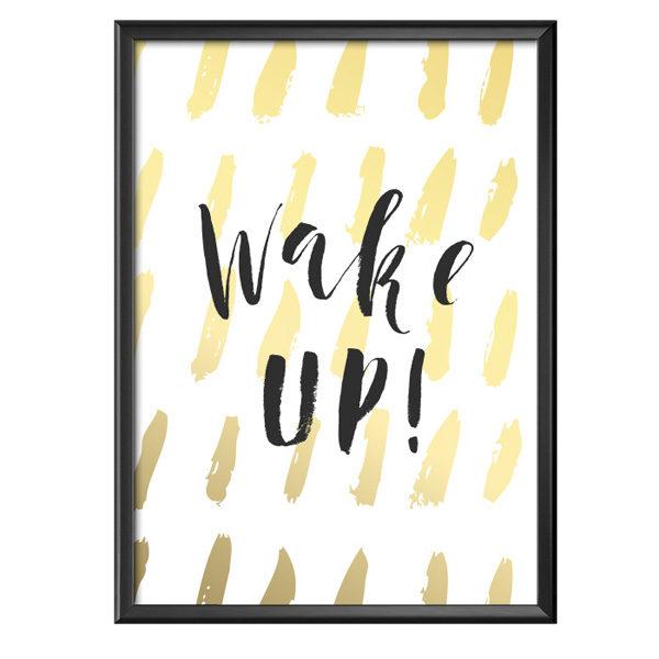 Plakat z napisem Wake up!